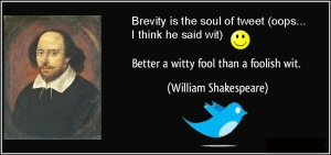 quote-better-a-witty-fool-than-a-foolish-wit-william-shakespeare-167981