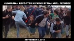 Hungarian reporter kicking girl refugee